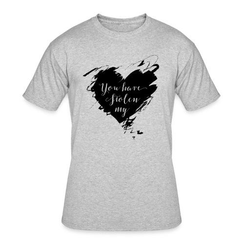 You have Stolen My Heart (Black) - Men's 50/50 T-Shirt
