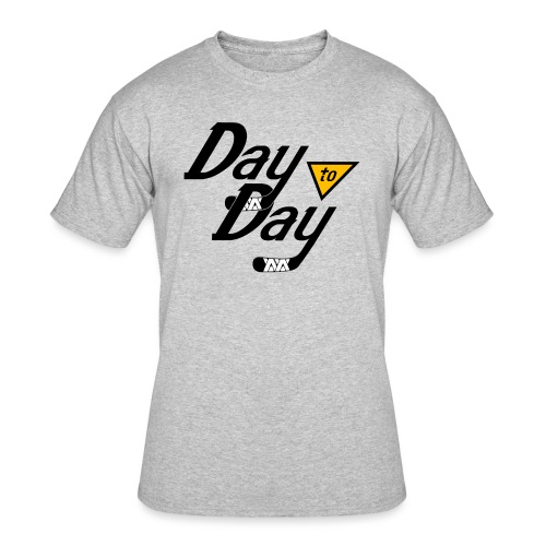 Day to Day - Men's 50/50 T-Shirt