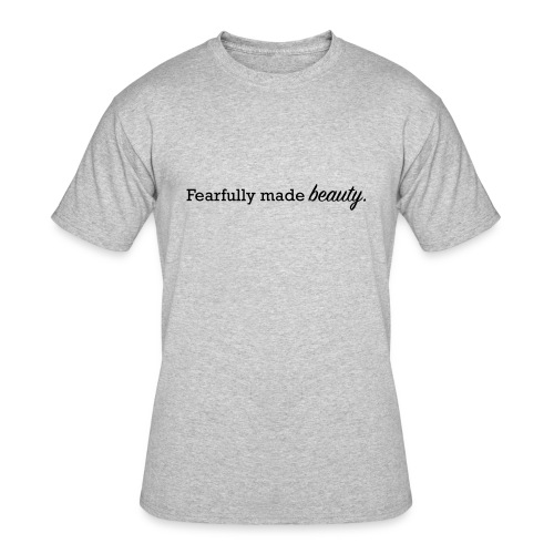 fearfully made beauty - Men's 50/50 T-Shirt