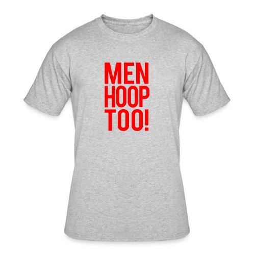 Red - Men Hoop Too! - Men's 50/50 T-Shirt
