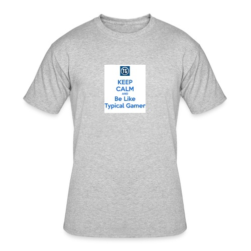 keep calm and be like typical gamer - Men's 50/50 T-Shirt