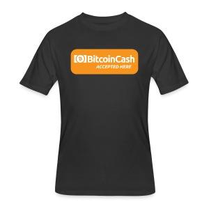 Bitcoin Cash Accepted Here - Men's 50/50 T-Shirt