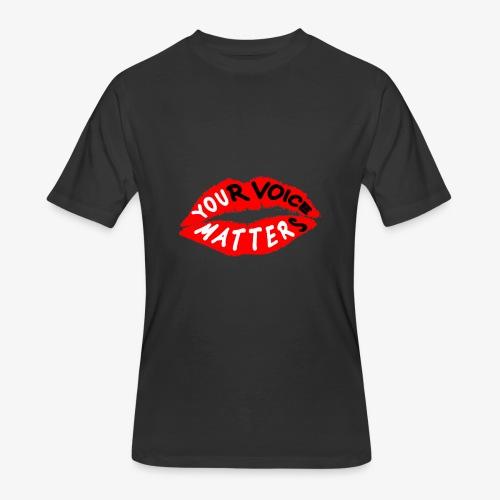 Your Voice Matters - Men's 50/50 T-Shirt