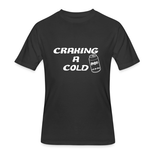 Craking A Cold One (With The Boys) - T-shirt 50/50 pour hommes