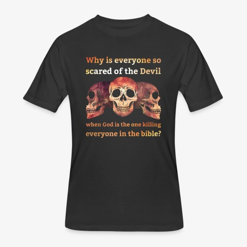 Why everyone so scared... - Men's 50/50 T-Shirt