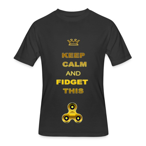 KEEP CALM AND FIDGET THIS - Men's 50/50 T-Shirt