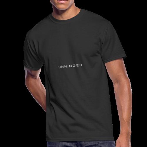 Unhinged Text Design WHITE - Men's 50/50 T-Shirt