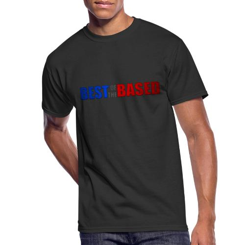 Best of the Based - Men's 50/50 T-Shirt