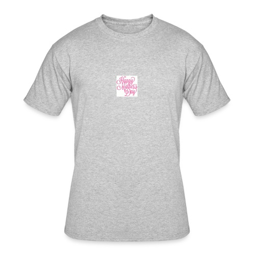 mothers day - Men's 50/50 T-Shirt