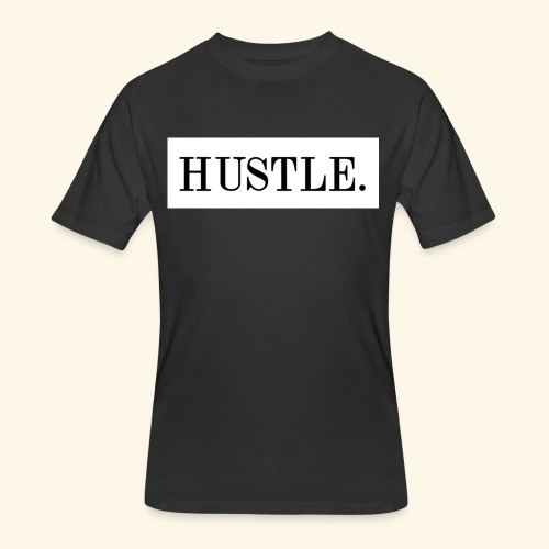 Hustle - Men's 50/50 T-Shirt