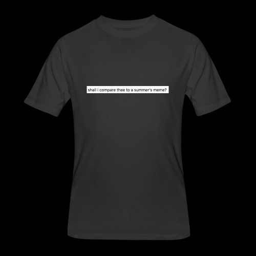 shall i compare thee to a summer's meme? - Men's 50/50 T-Shirt