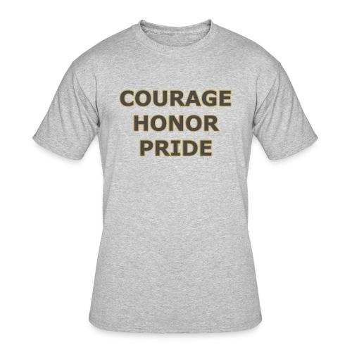 courage honor pride - Men's 50/50 T-Shirt
