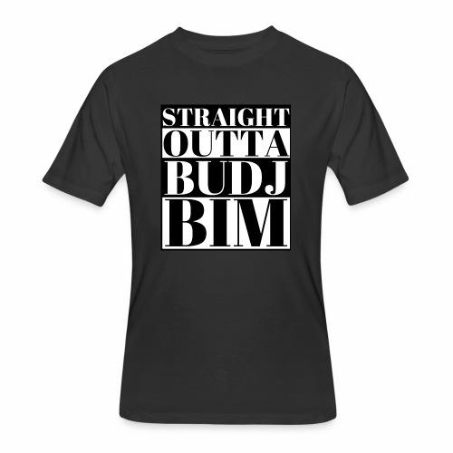 STRAIGHT OUTTA BUDJ BIM - Men's 50/50 T-Shirt