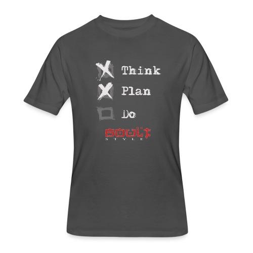0116 Think Plan Do - Men's 50/50 T-Shirt