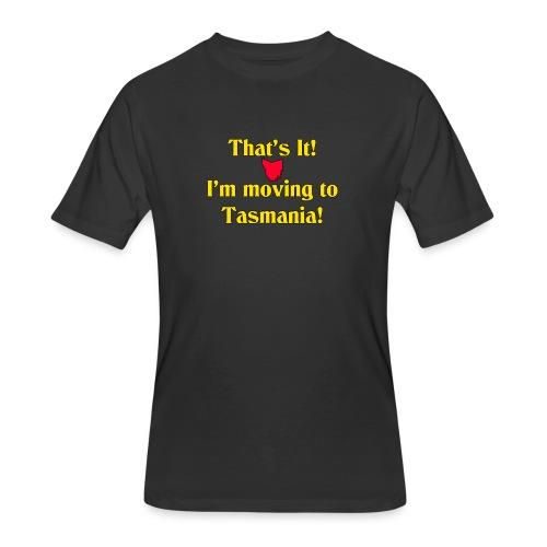 I'm moving to Tasmania - Men's 50/50 T-Shirt