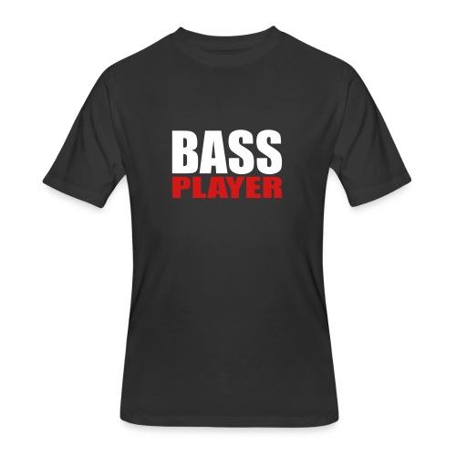 Bass Player - Men's 50/50 T-Shirt