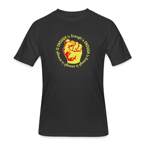 Enough is ENOUGH - Men's 50/50 T-Shirt