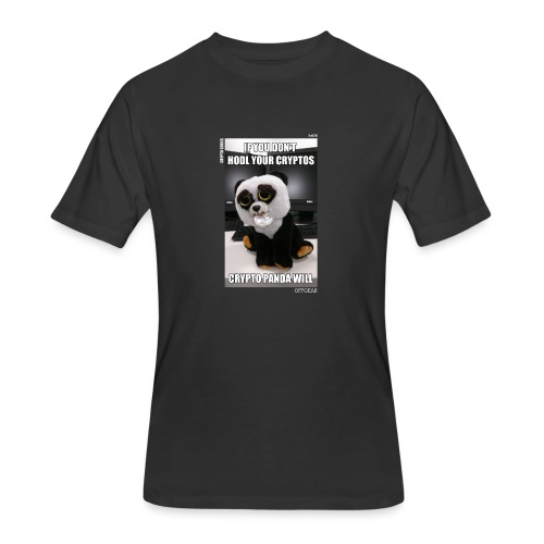 If Don't HODL Your Cryptos... - Men's 50/50 T-Shirt