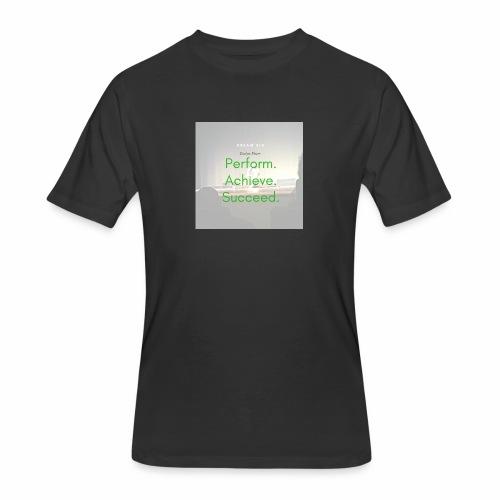 Dream Big - Men's 50/50 T-Shirt