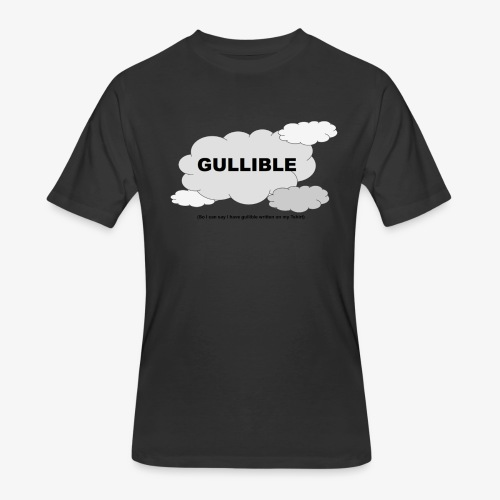 Gullible Tshirt - Men's 50/50 T-Shirt