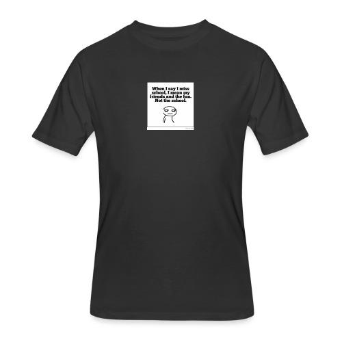 Funny school quote jumper - Men's 50/50 T-Shirt