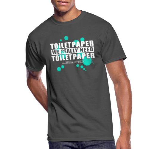 We really need toilet paper - Men's 50/50 T-Shirt