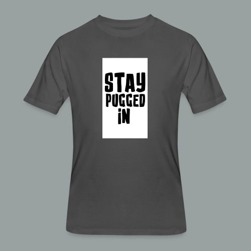 Stay Pugged In Clothing - Men's 50/50 T-Shirt