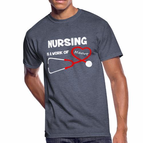 Nursing is a Work of Heart T-Shirt - Men's 50/50 T-Shirt