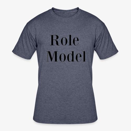 Role Model - Men's 50/50 T-Shirt