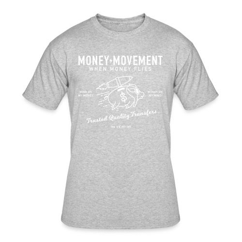 quality fund transfers - Men's 50/50 T-Shirt