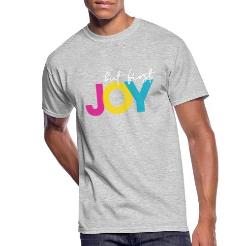 But First, Joy Merch - Men's 50/50 T-Shirt