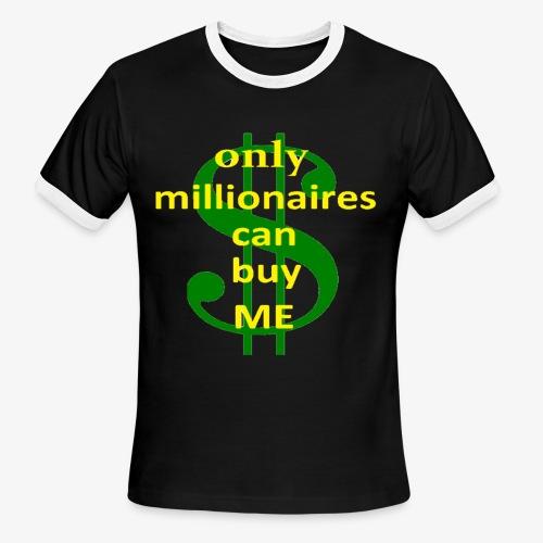 Milioners Tshirt - Men's Ringer T-Shirt
