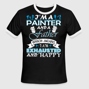Im Painter Father Which Means Im Exhausted - Men's Ringer T-Shirt