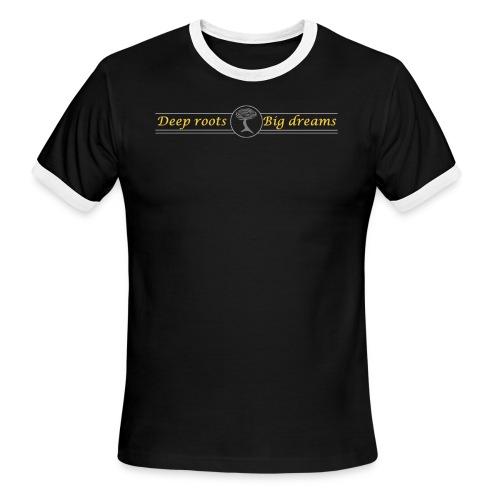 Deep Roots Big Dreams Gold with Tree - Men's Ringer T-Shirt