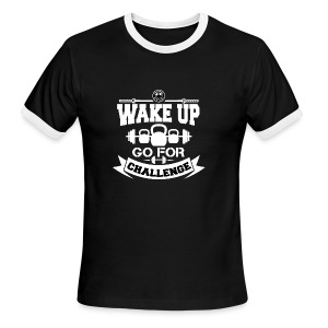 Wake Up and Take the Challenge - Men's Ringer T-Shirt