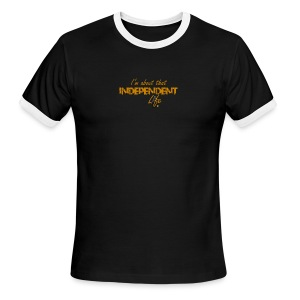 The Independent Life Gear - Men's Ringer T-Shirt