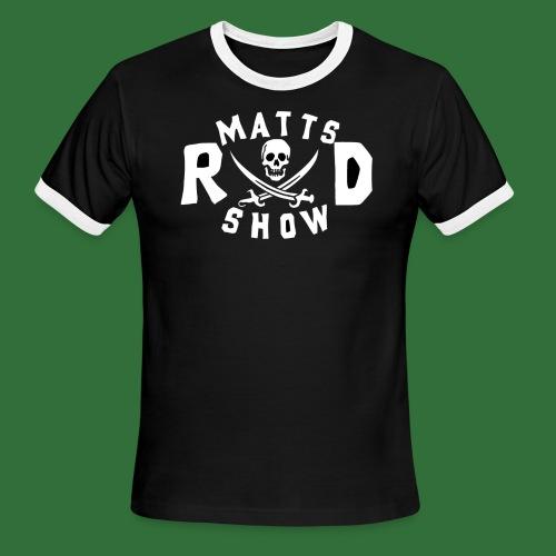 Matts Rad Show Round Logo 2 - Men's Ringer T-Shirt