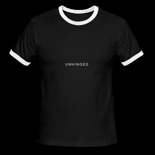 Unhinged Text Design WHITE - Men's Ringer T-Shirt