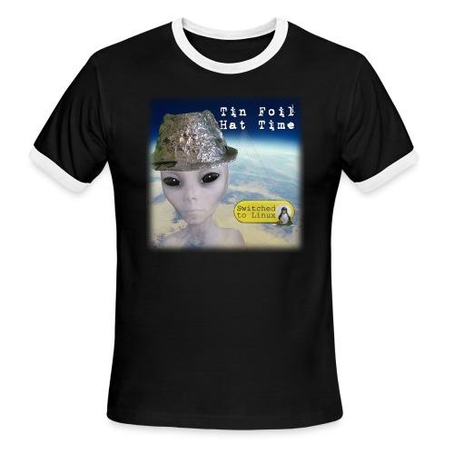 Tin Foil Hat Time (Earth) - Men's Ringer T-Shirt