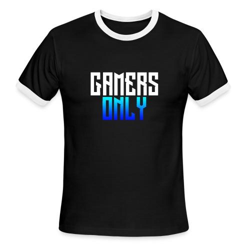 Gamers only - Men's Ringer T-Shirt