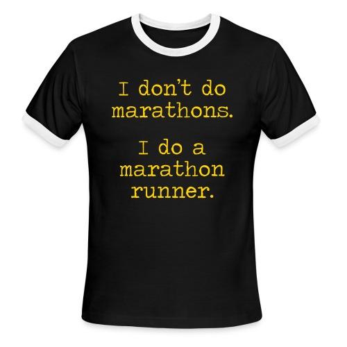DONT DO MARATHONS - Men's Ringer T-Shirt
