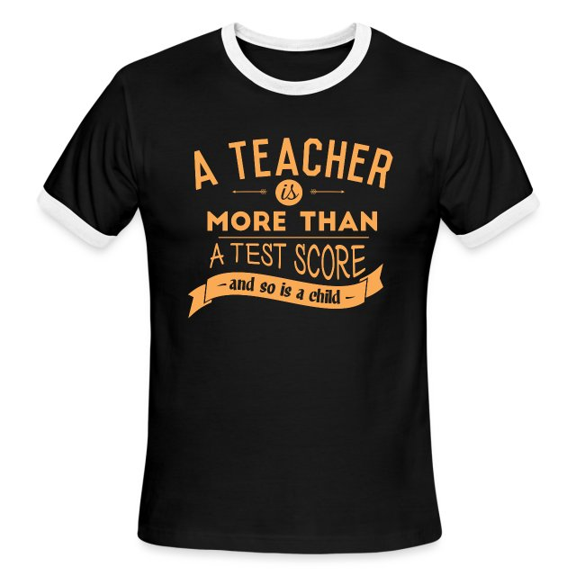 More Than a Test Score Women's T-Shirts