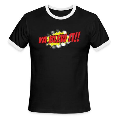 Jay and Dan Blew It T-Shirts - Men's Ringer T-Shirt