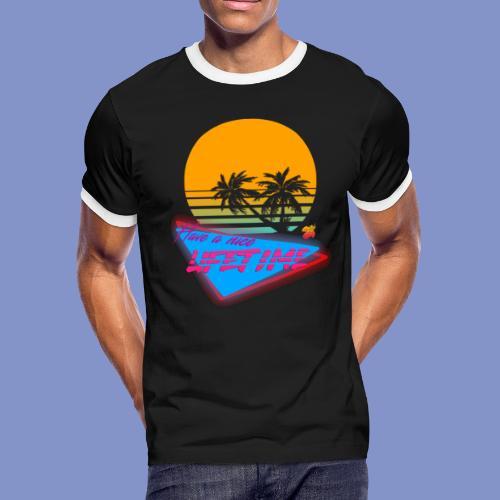 Have a nice LIFETIME - Men's Ringer T-Shirt