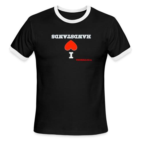 i love handstands - Men's Ringer T-Shirt