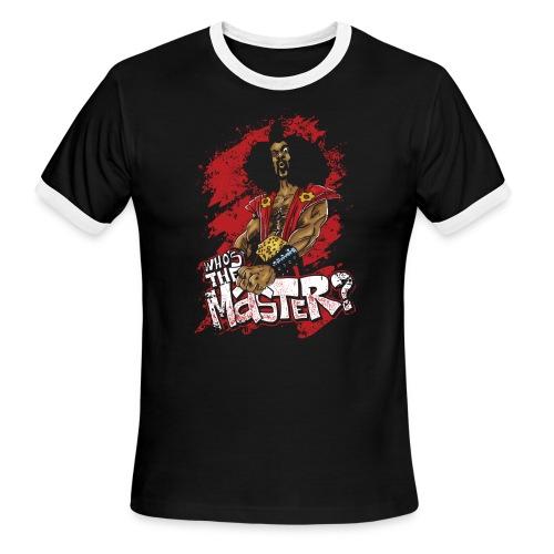 Who's The Master? - Men's Ringer T-Shirt