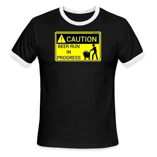 Caution Beer Run In Progress - Men's Ringer T-Shirt