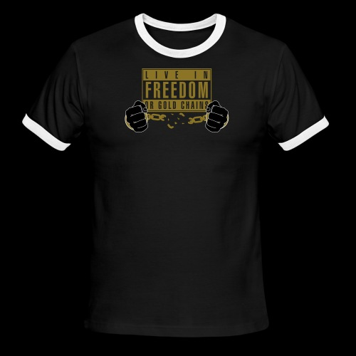 Live Free - Men's Ringer T-Shirt