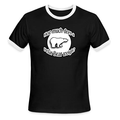 How Much Does A Polar Bear Weigh? - Men's Ringer T-Shirt