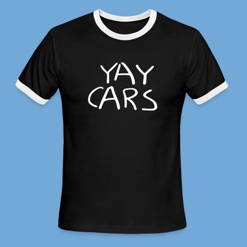 Yay cars. - Men's Ringer T-Shirt